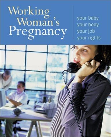 Download Working Woman's Pregnancy
