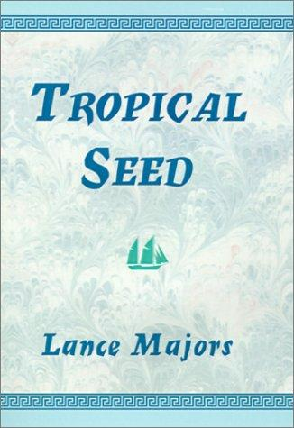 Tropical Seed