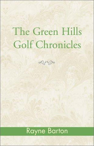 Download The Green Hills Golf Chronicles
