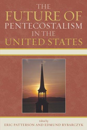 The Future of Pentecostalism in the United States