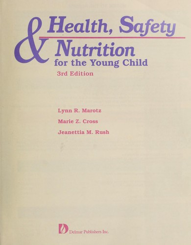 Download Health, safety & nutrition for the young child