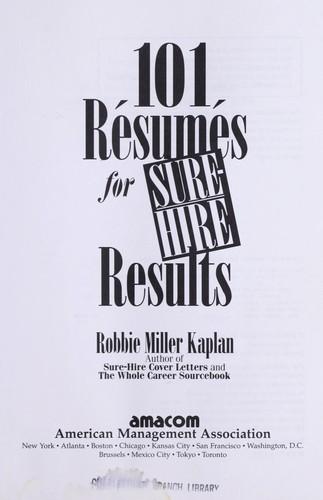 Download 101 résumés for sure-hire results