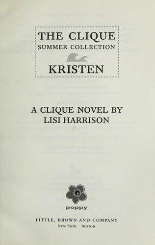 Clique Summer Collection #4:Kristen by Lisi Harrison
