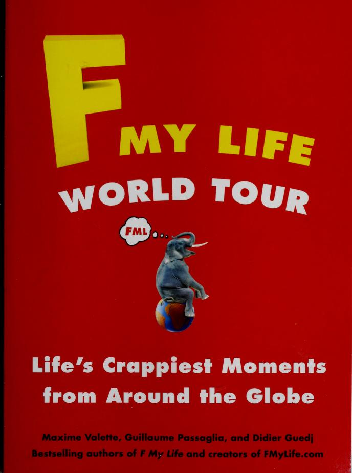 F my life world tour by Maxime Valette