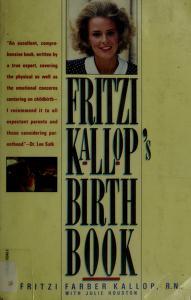 Cover of: Fritzi Kallop's birth book | Fritzi Farber Kallop