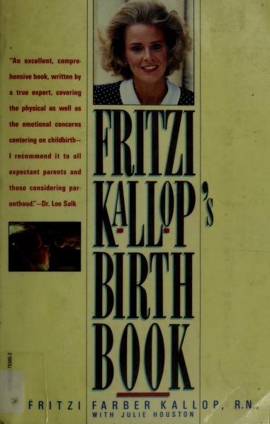 Fritzi Kallop's birth book by Fritzi Farber Kallop