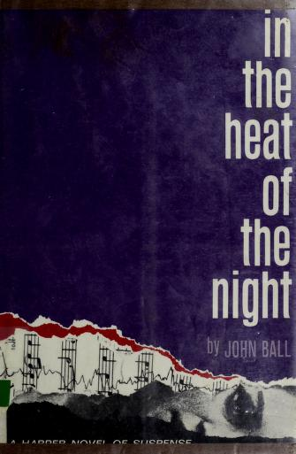 In the heat of the night by John Dudley Ball
