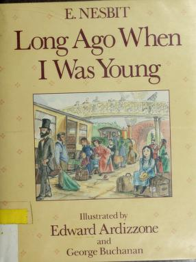 Cover of: Long Ago When I Was | Edith Nesbit