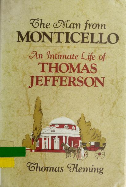 The man from Monticello by Fleming, Thomas J.