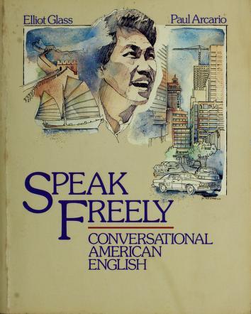 Cover of: Speak freely   Elliot Glass