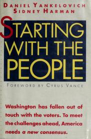 Cover of: Starting with the people | Daniel Yankelovich