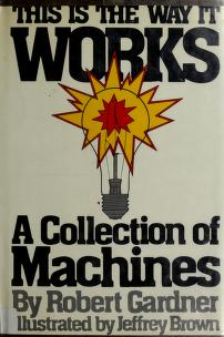 Cover of: This is the way it works | Gardner, Robert