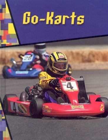 Go-Karts (Wild Rides) by Jeff Savage