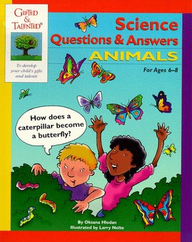 Science Questions & Answers: Animals  by Oksana Hlodan, Kathie Sweeney