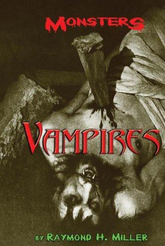 Vampires (Monsters) by Stuart A. Kallen