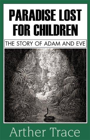 Paradise Lost For Children