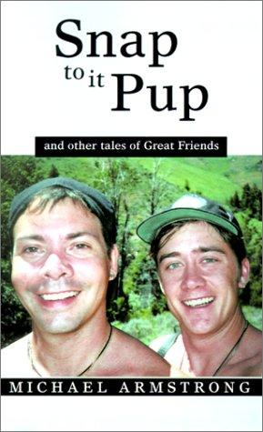Snap to It Pup by Michael Armstrong