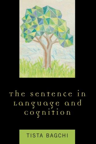 The Sentence in Language and Cognition by Tista Bagchi