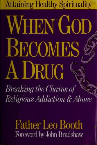 When God becomes a drug