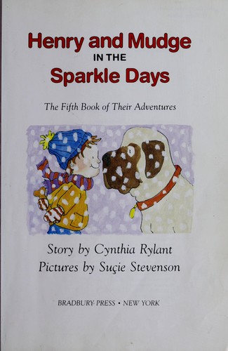 Henry and Mudge in the Sparkle Days by Jean Little