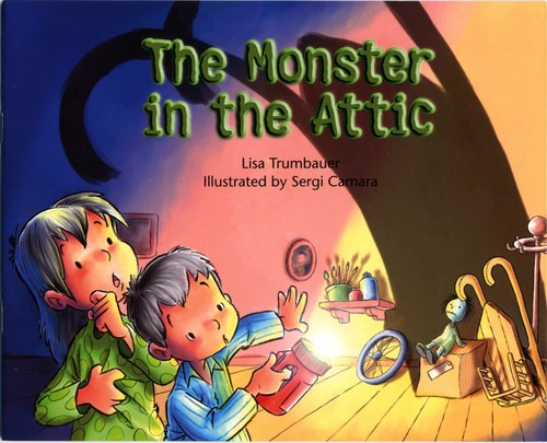 The Monster in the Attic by Lisa Trumbauer