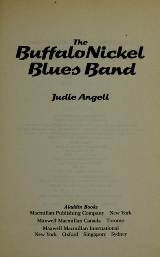 The Buffalo Nickel Blues Band by Judie Angell