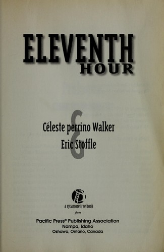 Eleventh hour by Celeste Perrino Walker