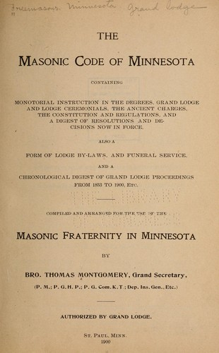 Masonic code of Minnesota by Freemasons. Minnesota. Grand Lodge.