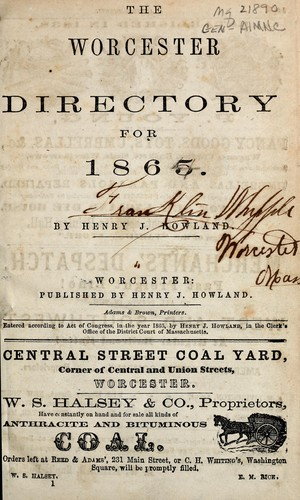 The Worcester directory for 1865 by Henry J. Howland
