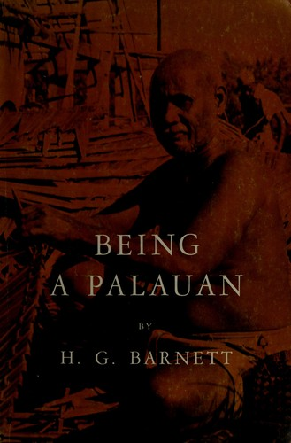 Being a Palauan by H. G. Barnett